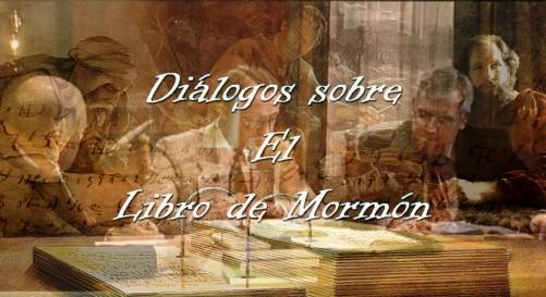 Diálogos sobre El Libro de Mormón
