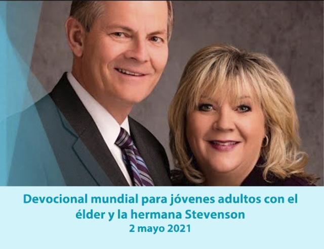 Devocional mundial para jóvenes adultos con el élder y la hermana Stevenson
